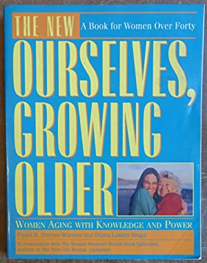 Ourselves, Growing Older