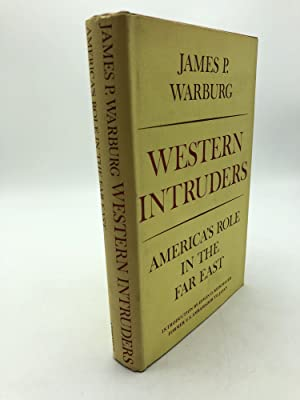 Western Intruders: America's Role in the Far East