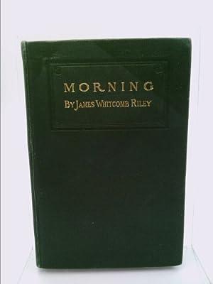 Morning: James Whitcomb Riley
