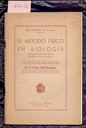 EL METODO FISICO EN BIOLOGIA, ESTAMPAS MODERNAS: Doctor Ramon Portillo