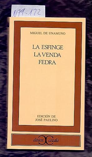 LA ESFINGE / LA VENDA / FREDA: Miguel de Unamuno