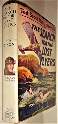 The Search for the Lost Flyers; Or Ted Scott over the West Indies,