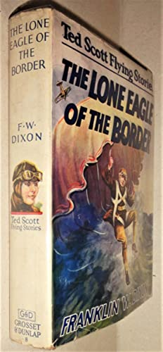 The Lone Eagle of the Border; Or, Ted Scott and the Diamond Smugglers