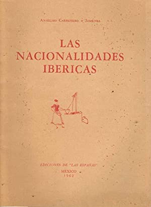 LAS NACIONALIDADES IBERICAS: CARRETERO Y JIMENEZ,