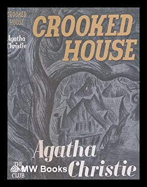 Crooked house: Christie, Agatha (1890-1976)