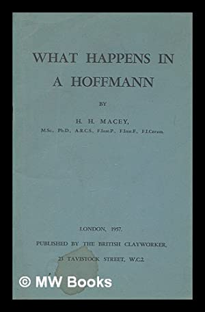 What happens in a Hoffmann: Macey, H H