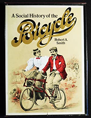 A Social History of the Bicycle: Its Early Life and Times in America