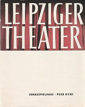 Programmheft Henrik Ibsen PEER GYNT Premiere 8.: Städtische Theater Leipzig,