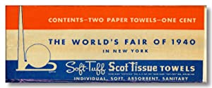 CONTENTS - TWO PAPER TOWELS - ONE CENT THE WORLD'S FAIR OF 1940 IN NEW YORK . [wrapper title]