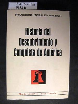Historia Del Descubrimiento Y Conquista De America.: Padron, Francisco Morales.:
