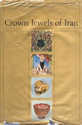 Crown Jewels of Iran. Photographed by Leighton: MEEN, V.B. and