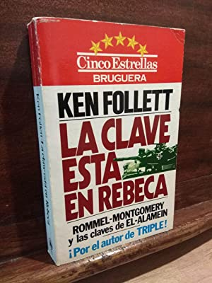 La clave está en Rebeca: Ken Follet