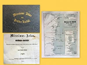 Missions-Atlas der Brüder Unität Hg. v. Missions-Departement: Reichel, Levin Theodor