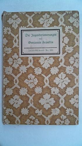 Die Jugenderinnerungen. von. [Übertr. von Hedwig Lachmann-Landauer].: Franklin, Benjamin und