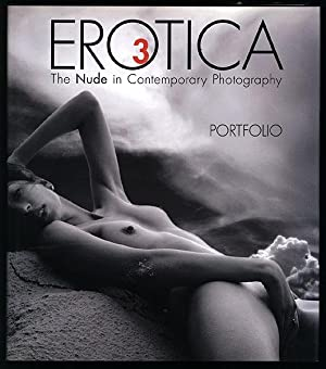 Erotica 3. Portfolio. The Nude in Contemporary: Birnbach, Allen; Chapala,