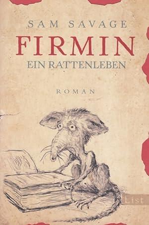 Firmin. Ein Rattenleben. Roman.: Savage, Sam.