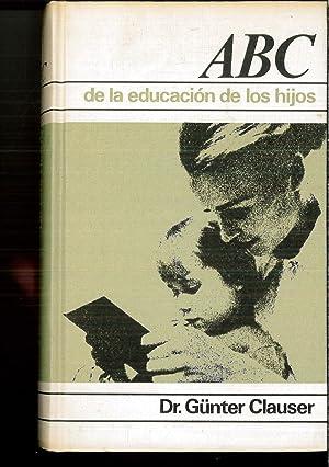 ABC DE LA EDUCACION DE LOS HIJOS: GÜNTERCLAUSER