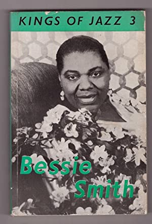 Kings Of Jazz 3 - Bessie Smith: Oliver, Paul