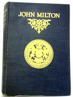 The Complete Poetical Works of John Milton: H. C. Beeching