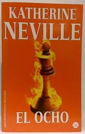 EL OCHO: Neville,Katherine