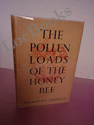 THE POLLEN LOADS OF THE HONEY BEE: Hodges, Dorothy