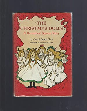 The Christmas Dolls A Butterfield Square Story: Carol Beach York;