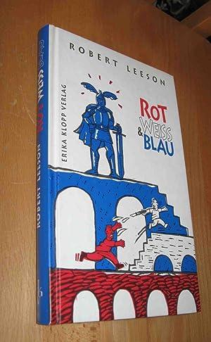 Rot , Weiss & Blau: Leeson, Robert