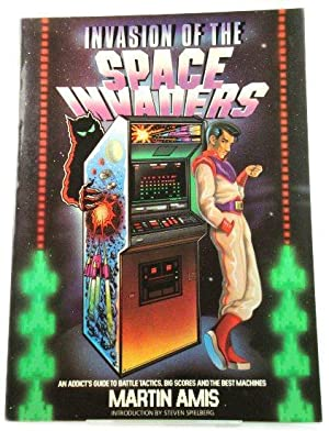 Invasion of the Space Invaders: An Addict's Guide to Battle Tactics, Big Scores and the Best Mach...