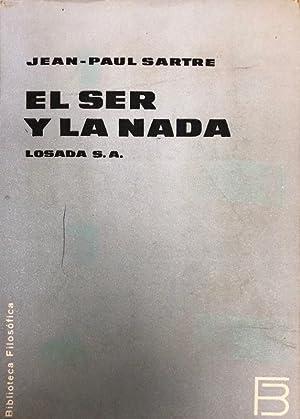 EL SER Y LA NADA: SARTRE, Jean-Paul