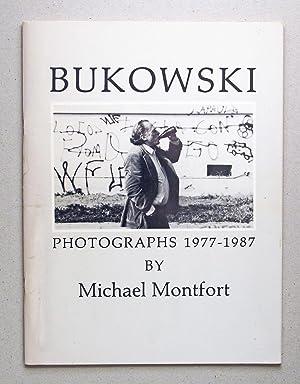 Bukowski 24 Photographs 1977-1987: Montfort, Michael