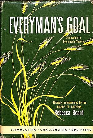 Everyman's Goal; Everyman's Search; Everyman's Mission: Beard, Rebecca