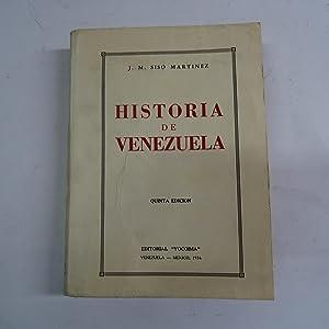 HISTORIA DE VENEZUELA.: SISO MARTINEZ, J.M.