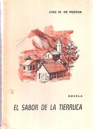 El sabor de la tierruca: Pereda, José M.