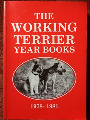 The Working Terrier Year Books 1978 -: Harcombe, Dave (ed.)
