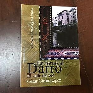 En torno al Darro. El valle del: César Girón López