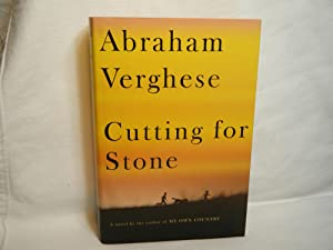 Cutting for Stone A novel: Verghese, Abraham