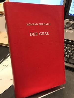 Der Gral. Forschungen über seinen Ursprung und: Burdach, Konrad: