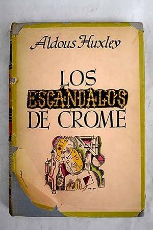 Los escándalos de Crome: Huxley, Aldous