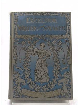 Excelsior Writer and Speaker: Being a Standard: Northrop, Henry Davenport