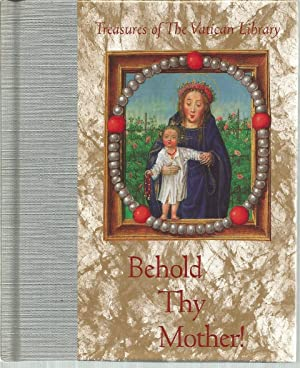 Behold Thy Mother! (Treasures of The Vatican