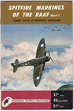 Spitfire Markings of the RAAF Part 1.: SMITH, FRANK; PENTLAND,