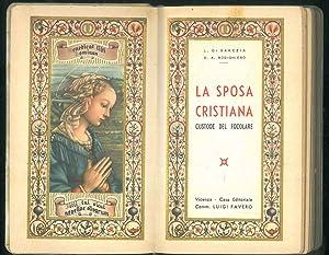 La sposa cristiana custode del focolare.: Di Barezia L.
