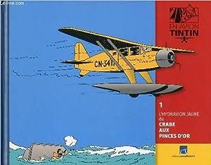 En avion Tintin n°1 - L'hydravion jaune: Hergé / José