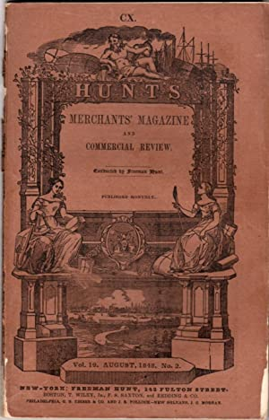 Hunt's Merchants' Magazine and Commercial Review: Vol. XIX, No. II: March, 1848