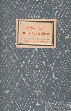 Über Lesen und Bücher.: Schopenhauer, Arthur.