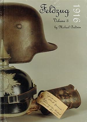 Seller image for FELDZUG VOLUME 3: 1916 for sale by Paul Meekins Military & History Books