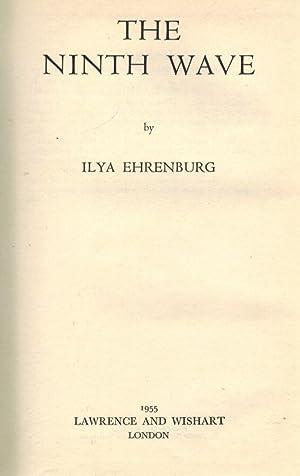 The Ninth Wave. Translated by Tatiana Shebunina: Ehrenburg, Ilya.