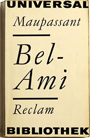 Bel-Ami;: Maupassant, Guy de
