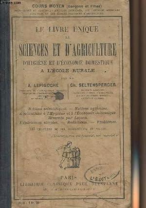 Le livre unique de sciences et d'agriculture: Lepigoché A. et