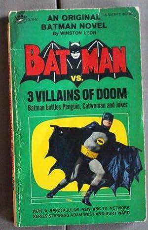 BATMAN vs. 3 {THREE} VILLAINS OF DOOM: Lyon, Winston (DC